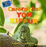 Caterpillar Yom Kippur (Jewish Nature) (Volume 6)