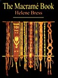 img - for The Macrame Book by Helene Bress (1998-05-04) book / textbook / text book
