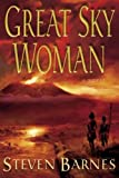 Great Sky Woman by Steven Barnes front cover