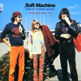 Man in a Deaf Corner: Anthology 1963-1970 by SOFT MACHINE (2001-03-27)