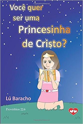 Você quer ser uma Princesinha de Cristo?