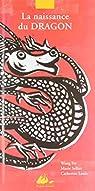 La naissance du dragon par Sellier