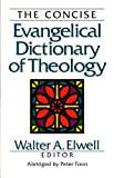 img - for The Concise Evangelical Dictionary of Theology book / textbook / text book