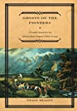 Ghosts of the Pioneers, Twain Braden, 159921041X