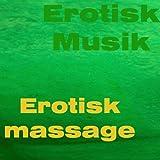 Erotisk massage (Vol. 2)