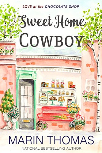 Free Book Sweet Home Cowboy (Love at the Chocolate Shop Book 9)