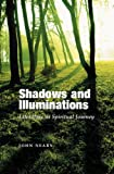 Shadows and Illuminations : Literature as Spiritual Journey, Neary, John, 1845194314