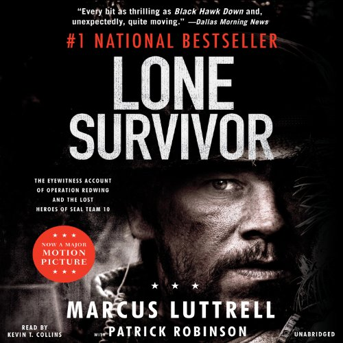 Lone Survivor: The Eyewitness Account of Operation Redwing and the Lost Heroes of SEAL Team 10 cover