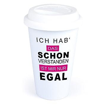 Coffee To Go Becher Mit Spruch Ich Hab Schon Verstanden Ist Mir