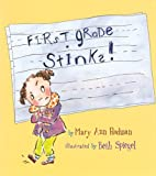 img - for First Grade Stinks! by Mary Ann Rodman (2006-06-29) book / textbook / text book