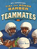 Teammates, Tiki Barber and Ronde Barber, 1442412623
