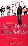 Ginny Blue's Boyfriends, Nancy Kelly, 0758203713