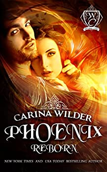 Phoenix Reborn (Woodland Creek) by [Wilder, Carina, Woodland Creek]