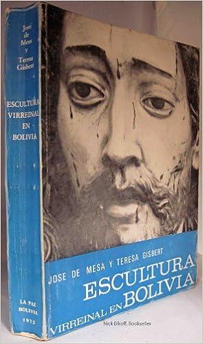 Amazon.com: ESCULTURA VIRREINAL EN BOLIVIA Publicacion No ...