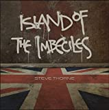 Island Of Imbeciles by Steve Thorne
