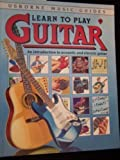 Learn to Play Guitar, L. Somerville and T. Pells, 0881103845