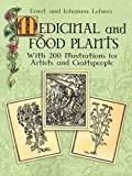 img - for Medicinal and Food Plants: With 200 Illustrations for Artists and Craftspeople (Dover Pictorial Archives) book / textbook / text book