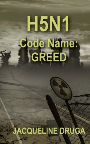 book cover of H5N1 Code Name: Greed
