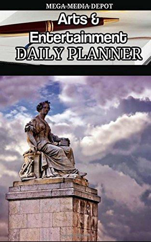 Arts & Entertainment Daily Planner Book pdf epub