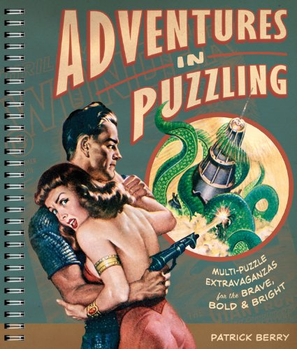 Adventures In Puzzling  Multi Puzzle Extravaganzas For The Brave  Bold   Bright