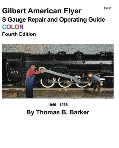 Gilbert American Flyer S Gauge Repair and Operating Guide COLOR