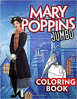 Mery Poppins Jumbo Coloring Book: Great Coloring Book for Kids and ...