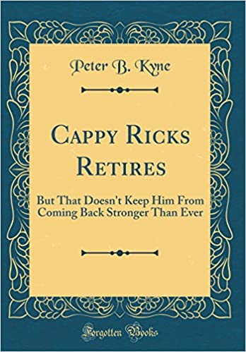 Amazon com: Cappy Ricks Retires: But That Doesn't Keep Him
