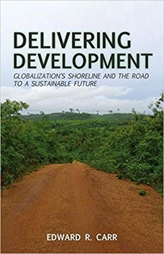 delivering development globalization s shoreline and the road to a