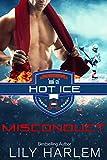 Misconduct: Hockey Sports Romance (Standalone Read) (Hot Ice Book 6)