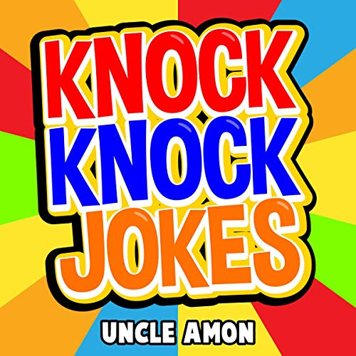 Pdf Entertainment Knock Knock Jokes: 100+ Funny Jokes for Kids: Best Knock Knock Jokes, Book 1