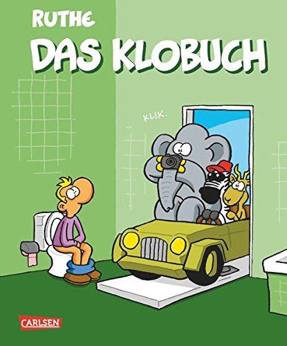 Das Klobuch (Shit happens!) Gebundenes Buch – 13. März 2015 Ralph Ruthe Carlsen 355168507X HUMOR / General