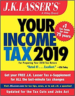 J.K. Lassers Your Income Tax 2019: For Preparing Your 2018 Tax Return: Amazon.es: J.K. Lasser Institute: Libros en idiomas extranjeros