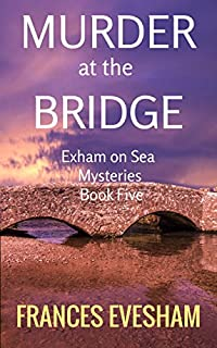 Murder At The Bridge by Frances Evesham ebook deal