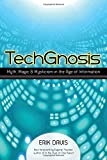 How does our fascination with technology intersect with the religious imagination? In TechGnosis—a cult classic now updated and reissued with a new afterword—Erik Davis argues that while the realms of the digital and the spiritual may seem worlds apa...