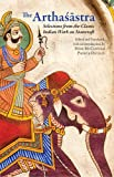 The Arthaśāstra : Selections from the Classic Indian Work on Statecraft, Patrick Olivelle, Mark McClish, 1603848495