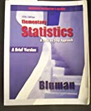 img - for Elementary Statistics: A Step By Step Approach (A Brief Version, 5th Edition, Annotated Instructor's Edition) book / textbook / text book