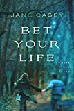 Bet Your Life (Jess Tennant Mysteries) by  Jane Casey in stock, buy online here