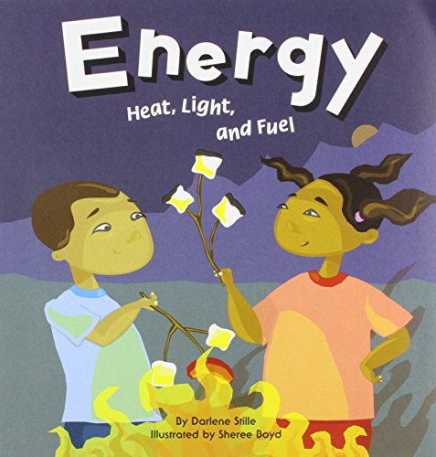 Energy: Heat, Light, and Fuel (Amazing Science)