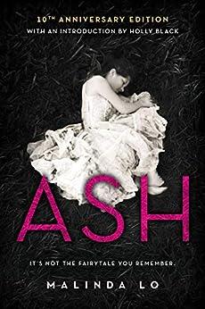Ash by [Lo, Malinda]