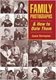 Family Photographs and How to Date Them (Family History)