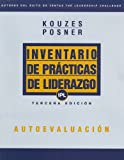 Inventario De Practicas De Liderazgo (IPL) / The Leadership Practices Inventory: Self (Spanish) (J-B Leadership Challenge: Kouzes/Posner)