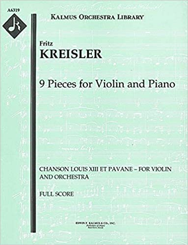 9 Pieces for Violin and Piano (Chanson Louis XIII et Pavane