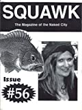 SQUAWK the Magazine of the Naked City Coffeehouse. Issue 56. September 1995. (Squawk Magazine)