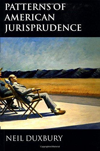 Patterns of American Jurisprudence by Neil Duxbury