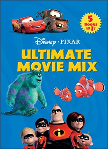 0fff64eb42e Ultimate Movie Mix  Featuring Your Favorite Disney Pixar Characters!  Paperback – 13 Jun 2006