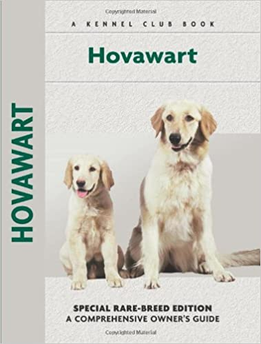 Hovawart: Special Rare-Breed Edition : A Comprehensive