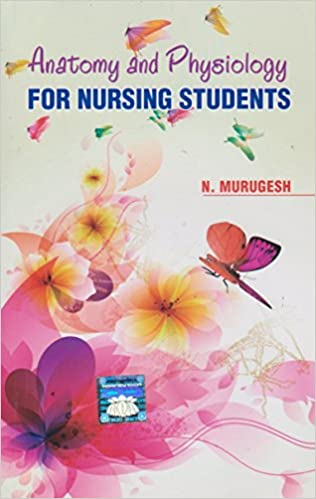 Amazon.in: Buy Anatomy And Physiology For Nursing Students by ...