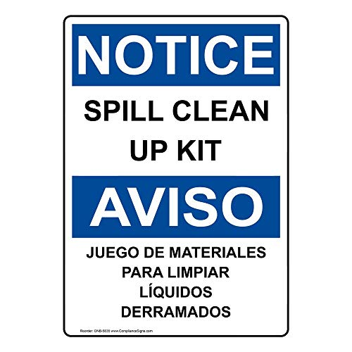 Notice Spill Clean Up Kit English + Spanish OSHA Safety Label Decal, 10x7 in. Vinyl for Facilities by ComplianceSigns (Spill Kit Sticker)