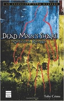 Dead Man's Share (An Inspector Llob Mystery) by Yasmina Khadra (2009-10-01)