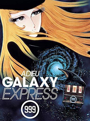 Machine 999 - Adieu Galaxy Express 999